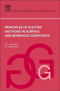 Foto Cover di Principles of Electric Methods in Surface and Borehole Geophysics, Ebook inglese di B. Anderson,Alex A. Kaufman, edito da Elsevier Science