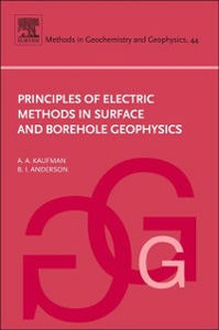 Ebook in inglese Principles of Electric Methods in Surface and Borehole Geophysics Anderson, B. , Kaufman, Alex A.