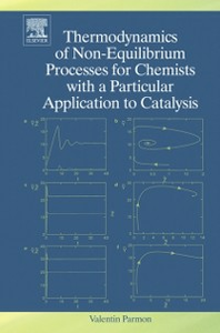 Ebook in inglese Thermodynamics of Non-Equilibrium Processes for Chemists with a Particular Application to Catalysis Parmon, V.