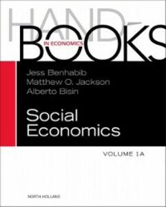 Ebook in inglese Handbook of Social Economics, Volume 1A -, -
