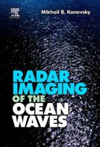 Ebook in inglese Radar Imaging of the Ocean Waves Kanevsky, Mikhail B.