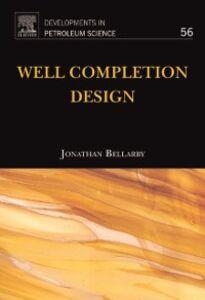 Foto Cover di Well Completion Design, Ebook inglese di Jonathan Bellarby, edito da Elsevier Science