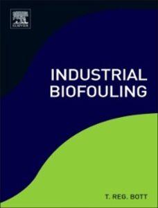 Ebook in inglese Industrial Biofouling Bott, T.  Reg
