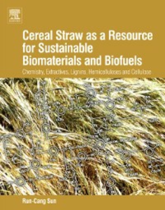 Ebook in inglese Cereal Straw as a Resource for Sustainable Biomaterials and Biofuels Sun, RunCang