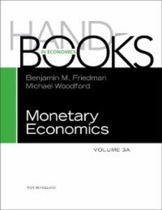 Foto Cover di Handbook of Monetary Economics 3A, Ebook inglese di  edito da Elsevier Science