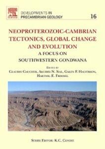 Foto Cover di Neoproterozoic-Cambrian Tectonics, Global Change and Evolution, Ebook inglese di  edito da Elsevier Science