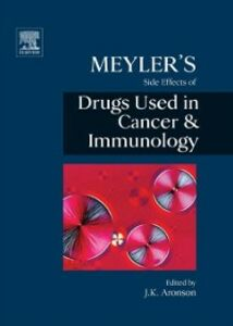 Ebook in inglese Meyler's Side Effects of Drugs in Cancer and Immunology -, -