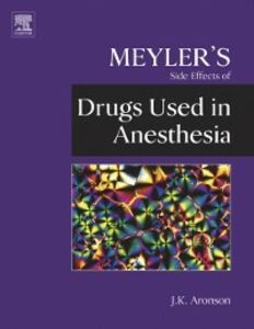Ebook in inglese Meyler's Side Effects of Drugs Used in Anesthesia Aronson, Jeffrey K.