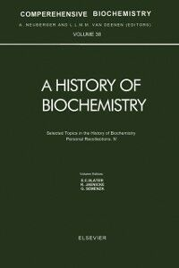 Ebook in inglese Selected Topics in the History of Biochemistry. Personal Recollections. IV