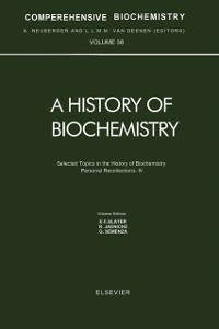 Ebook in inglese Selected Topics in the History of Biochemistry. Personal Recollections. IV -, -