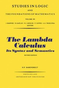 Foto Cover di Lambda Calculus, Ebook inglese di H.P. Barendregt, edito da Elsevier Science