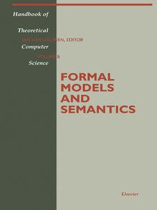 Foto Cover di Formal Models and Semantics, Ebook inglese di Author Unknown, edito da Elsevier Science