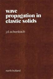 Wave Propagation in Elastic Solids