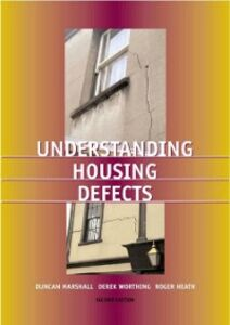 Ebook in inglese Understanding Housing Defects Dann, Nigel , Heath, Roger , Marshall, Duncan , Worthing, Derek