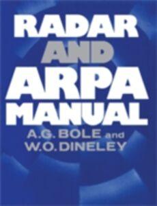 Ebook in inglese Radar and Arpa Manual Bole, Alan G. , Norris, Andy , Wall, Alan D.