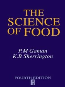 Ebook in inglese Science of Food Gaman, P. M. , Sherrington, K. B.