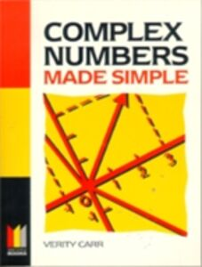 Foto Cover di Complex Numbers Made Simple, Ebook inglese di Verity Carr, edito da Elsevier Science