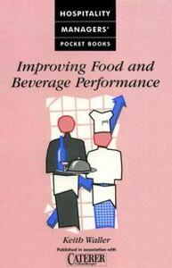 Ebook in inglese Improving Food and Beverage Performance Waller, Keith