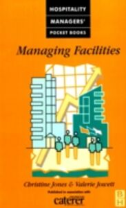 Ebook in inglese Managing Facilities Jones, Christine , Jowett, Valerie