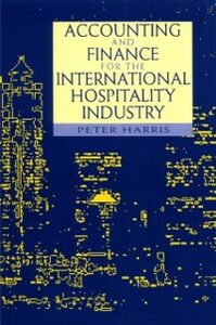 Ebook in inglese Accounting and Finance for the International Hospitality Industry -, -
