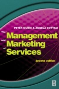 Ebook in inglese Management and Marketing of Services Cottam, Angela , Mudie, Peter