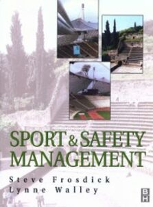 Ebook in inglese Sports and Safety Management Frosdick, Steve , Walley, Lynne