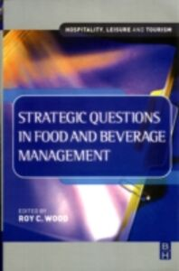 Ebook in inglese Strategic Questions in Food and Beverage Management -, -