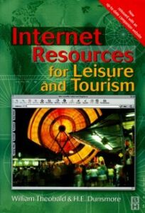 Foto Cover di Internet Resources for Leisure and Tourism, Ebook inglese di H.E. Dunsmore,William F. Theobald, edito da Elsevier Science