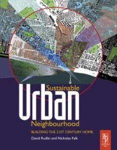 Ebook in inglese Sustainable Urban Neighbourhood Falk, Nicholas , Rudlin, David