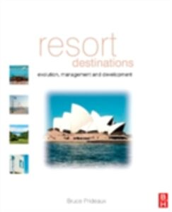 Foto Cover di Resort Destinations, Ebook inglese di Bruce Prideaux, edito da Elsevier Science