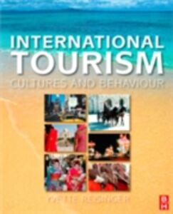 Foto Cover di International Tourism, Ebook inglese di PhD Yvette Reisinger, edito da Elsevier Science