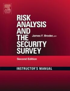 Foto Cover di Risk Analysis and the Security Survey Instructor's Manual, Ebook inglese di James F. Broder, edito da Elsevier Science