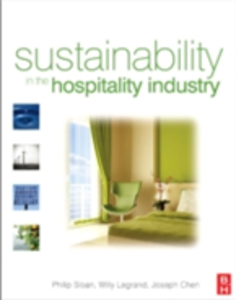 Ebook in inglese Sustainability in the Hospitality Industry Chen, Joseph S. , Legrand, Willy , Sloan, Philip
