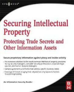 Ebook in inglese Securing Intellectual Property Security, Information