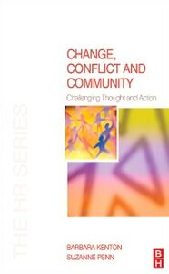 Ebook in inglese Change, Conflict and Community Kenton, Barbara , Penn, Suzanne