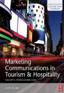 Ebook in inglese Marketing Communications in Tourism and Hospitality McCabe, Scott