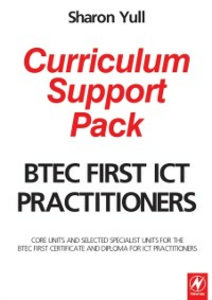 Ebook in inglese BTEC First ICT Practitioners Curriculum Support Pack Yull, Sharon
