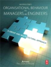 Introduction to Organisational Behaviour for Managers and Engineers