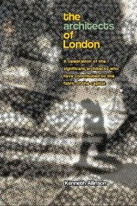Ebook in inglese Architects and Architecture of London Allinson, Kenneth