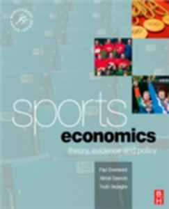 Ebook in inglese Sports Economics Dawson, Alistair , Dejonghe, Trudo , Downward, Paul