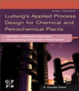 Foto Cover di Ludwig's Applied Process Design for Chemical and Petrochemical Plants, Ebook inglese di PhD A. Kayode Coker, edito da Elsevier Science