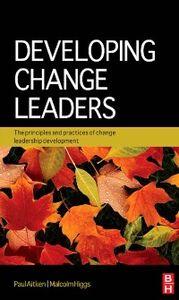 Foto Cover di Developing Change Leaders, Ebook inglese di Paul Aitken,Malcolm Higgs, edito da Elsevier Science
