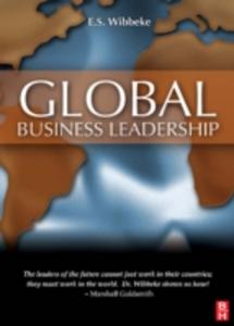 Ebook in inglese Global Business Leadership Wibbeke, E.S.