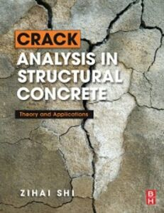 Ebook in inglese Crack Analysis in Structural Concrete Shi, Zihai