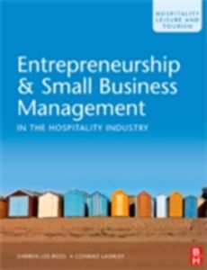Foto Cover di Entrepreneurship & Small Business Management in the Hospitality Industry, Ebook inglese di Conrad Lashley,Darren Lee-Ross, edito da Elsevier Science