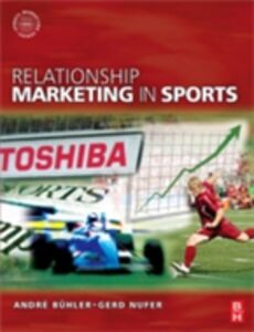 Ebook in inglese Relationship Marketing in Sports Buhler, Andre , Nufer, Gerd