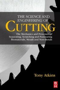 Ebook in inglese The Science and Engineering of Cutting Atkins, Tony