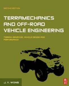 Foto Cover di Terramechanics and Off-Road Vehicle Engineering, Ebook inglese di J.Y. Wong, edito da Elsevier Science