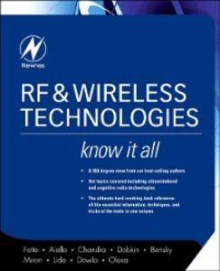 Ebook in inglese RF & Wireless Technologies: Know It All Bensky, Dan , Chandra, Praphul , Dobkin, Daniel M. , Dowla, Farid