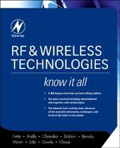 RF & Wireless Technologies: Know It All